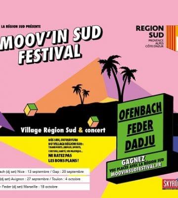 Gagnez vos places pour l'événement de la rentrée : le Moov'In Sud Festival !